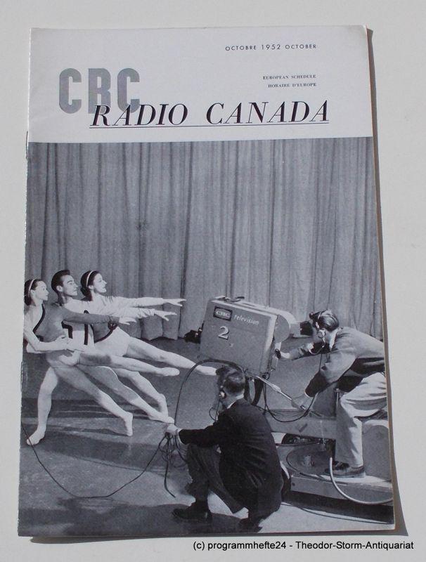 Canadian Broadcasting Corporation Programmheft CBC European Program Schedule RADIO CANADA OCTOBER 1952