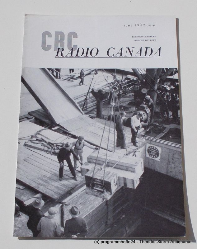 Canadian Broadcasting Corporation Programmheft CBC European Program Schedule RADIO CANADA JUNE 1952