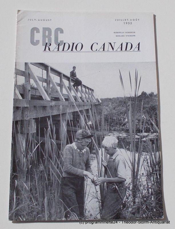 Canadian Broadcasting Corporation Programmheft CBC European Program Schedule RADIO CANADA JULY - AUGUST 1952