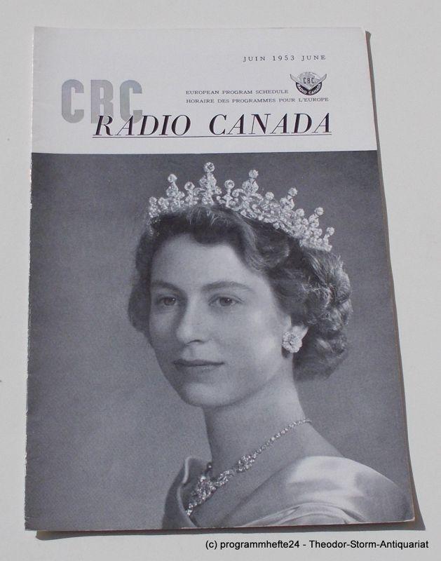 Canadian Broadcasting Corporation Programmheft CBC European Program Schedule RADIO CANADA JUNE 1953