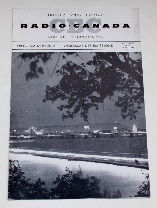 Canadian Broadcasting Corporation Programmheft CBC Radio Canada International Service. Program Schedule May - June 1956