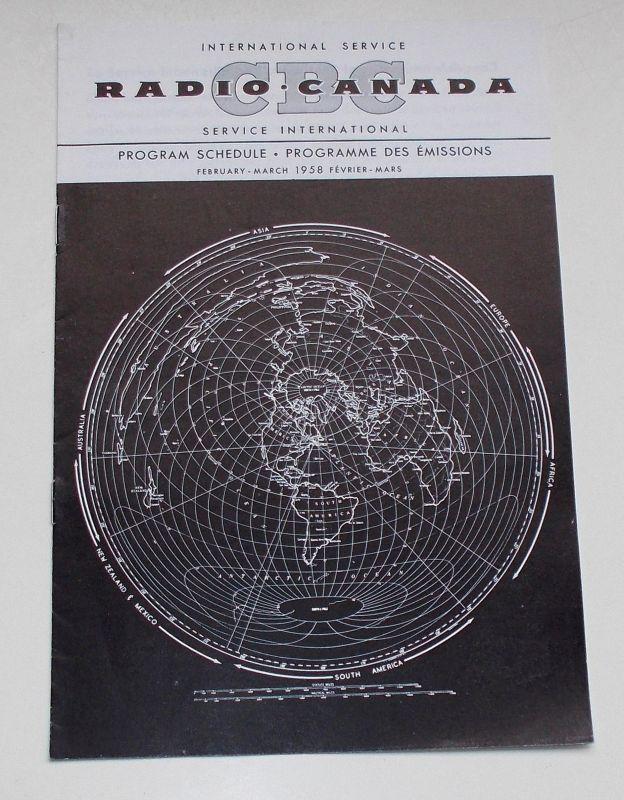 Canadian Broadcasting Corporation Programmheft CBC Radio Canada International Service. Program Schedule February - March 1958