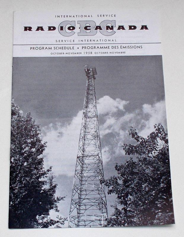 Canadian Broadcasting Corporation Programmheft CBC Radio Canada International Service. Program Schedule October - November 1958