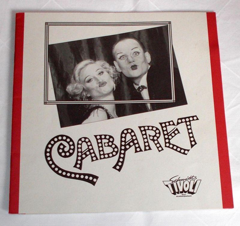 Schmidts Tivoli, Corny Littmann Programmheft CABARET. Premiere im Schmidts Tivoli am 22.5.1993