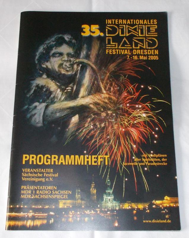Sächsische Festival Vereinigung, Joachim Schlese, Rolf Gründig, Jürgen Richter Programmheft 35. Internationales Dixieland Festival Dresden 7.-16. Mai 2005