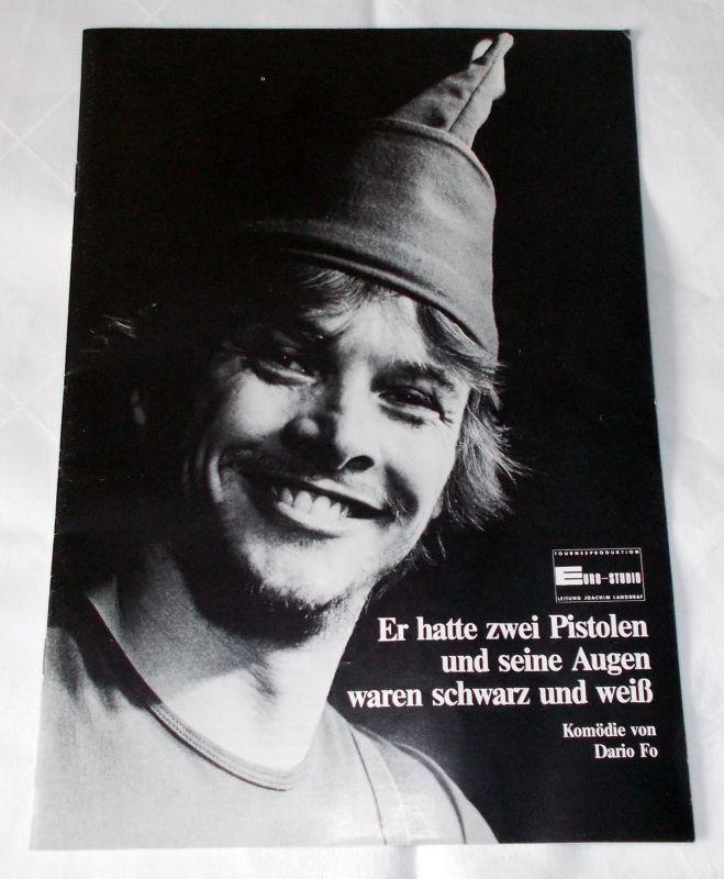 Euro-Studio, Joachim Landgraf, Birgit Landgraf Programmheft Er hatte zwei Pistolen und seine Augen waren schwarz und weiß. Komödie von Dario Fo. Spielzeit 1987 / 88