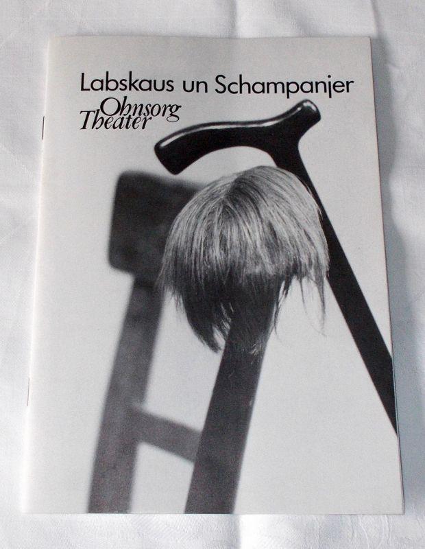 Ohnsorg Theater, Walter Ruppel Programmheft Uraufführung Labskaus un Schampanjer. Heft 7. Premiere 18. März 1990