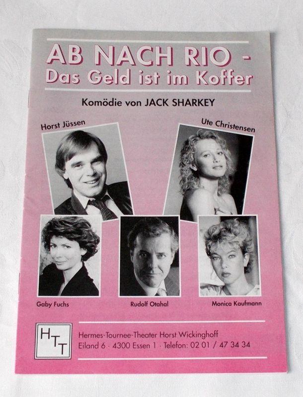 Hermes Tournee Theater Horst Wickinghoff Programmheft Ab nach Rio - Das Geld ist im Koffer. Komödie von Jack Sharkey 1991
