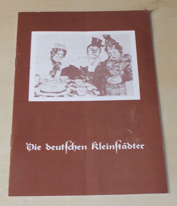 Altonaer Theater, Wilhelm Allgayer, Joachim Bäßmann Programmheft Die deutschen Kleinstädter. Lustspiel von August von Kotzebue. Spielzeit 1981 / 82