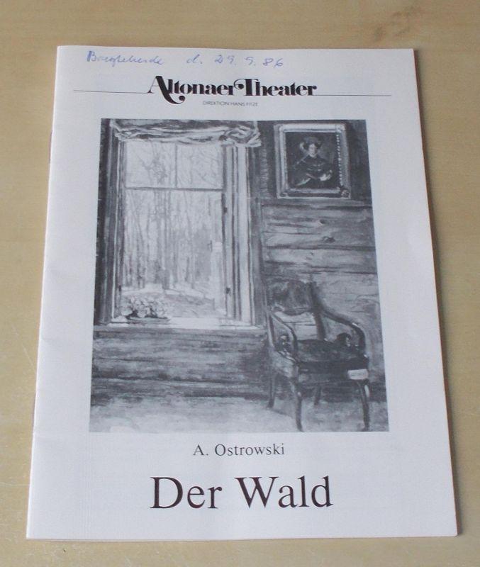 Altonaer Theater, Dagmar Hinners Programmheft Der Wald. Komödie von Alexander Ostrowski. Programmheft 1 Spielzeit 1986 / 1987