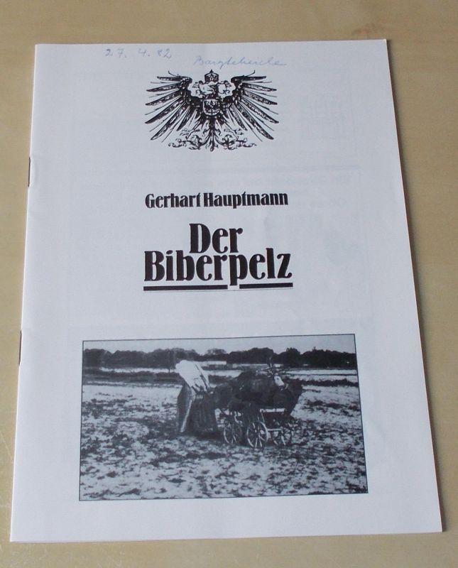 Altonaer Theater, Wilhelm Allgayer, Joachim Bäßmann Programmheft Der Biberpelz. Eine Diebskomödie von Gerhart Hauptmann. Spielzeit 1981 / 1982