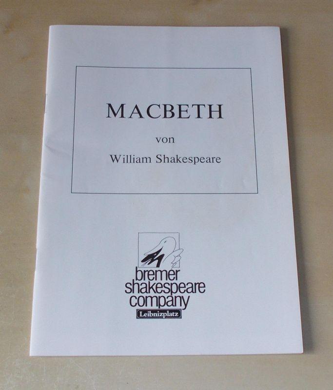 Bremer Shakespeare Company, Theater am Leibnitzplatz Programmheft MACBETH von William Shakespeare. Premiere 14. Dezember 1989