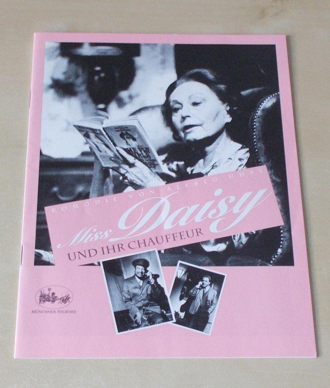 Münchner Tournee, Margit Bönisch Programmheft Miss Daisy und ihr Chauffeur. Komödie von Alfred Uhry