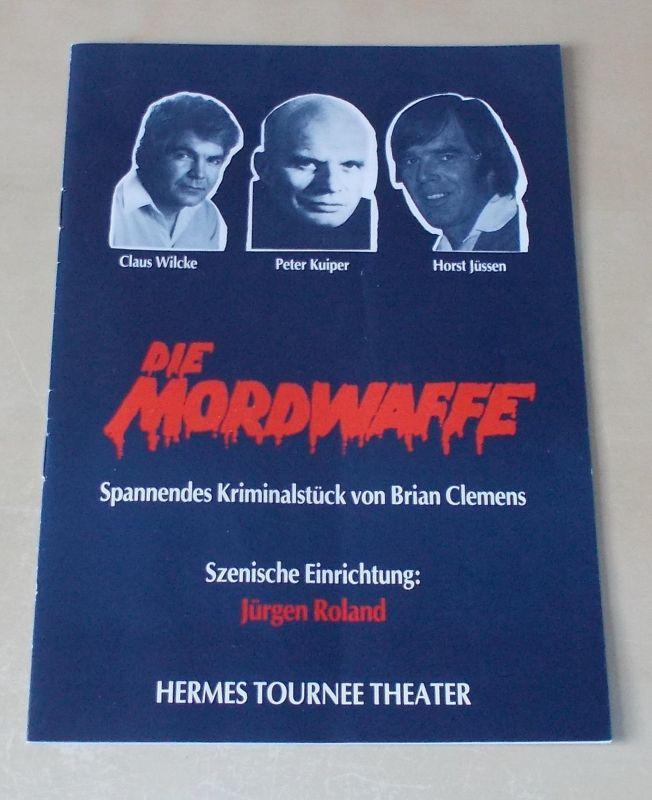 Hermes Tournee Theater Programmheft Die Mordwaffe. Spannendes Kriminalstück von Brian Clemens
