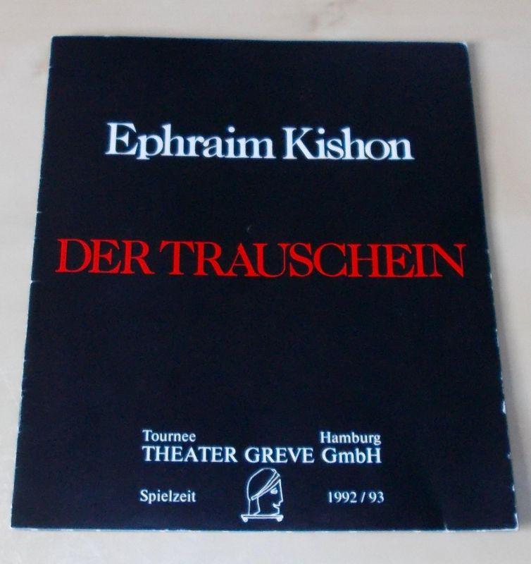 Tournee Theater Greve Programmheft Der Trauschein. Komödie von Ephraim Kishon. Spielzeit 1992 / 93