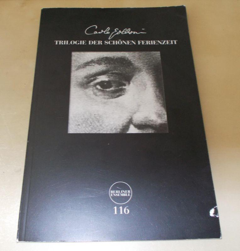 Berliner Ensemble, Theater am Schiffbauerdamm Programmheft Trilogie der schönen Ferienzeit von Carlo Goldoni. Premiere 19. Dezember 2009. Programmheft Nr. 116