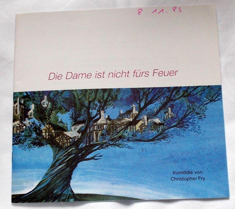 Das Ensemble, Peter Jacob und Ellen Schwiers Programmheft Die Dame ist nicht fürs Feuer. Komödie von Christopher Fry