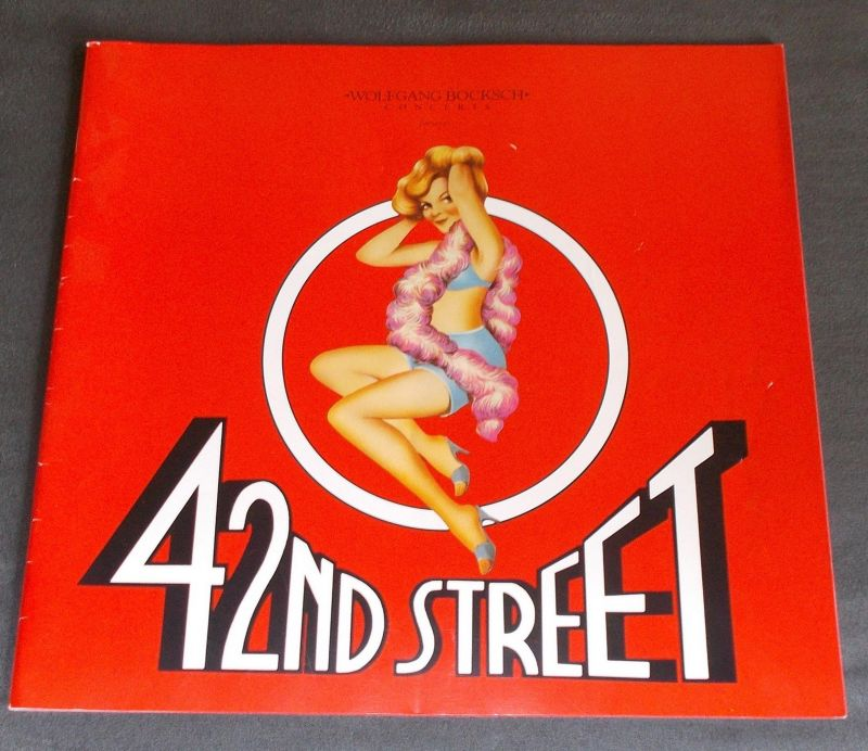 Wolfgang Bocksch Concerts Programmheft 42nd Street. The song and dance fable of Broadway