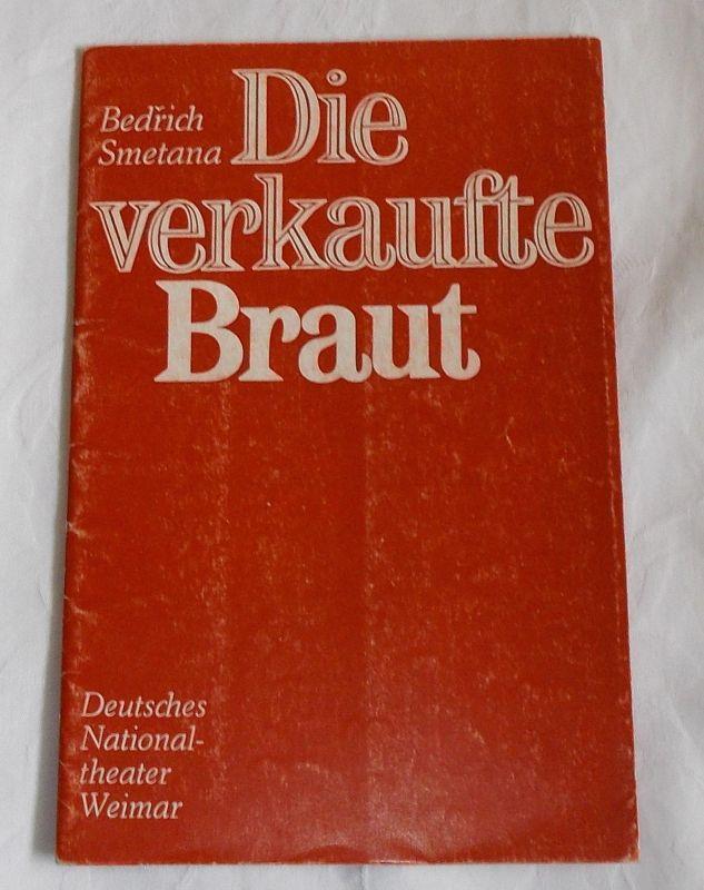 Deutsches Nationaltheater Weimar, Gert Beinemann, Sigrid Busch, Heidemarie Stahl Programmheft Die verkaufte Braut. Spielzeit 1974 / 75 Heft 2