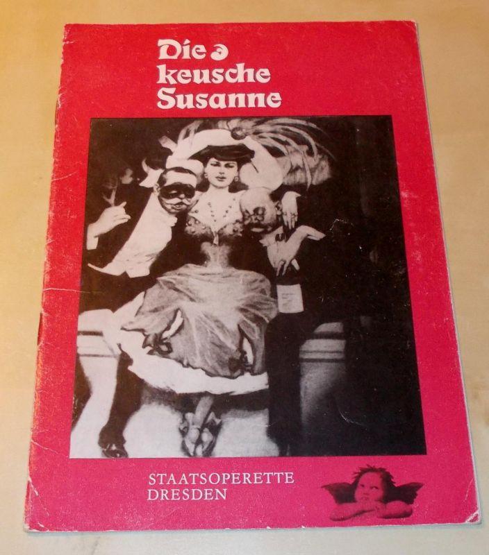 Staatsoperette Dresden, Fritz Steiner, Gunikd Lattmann Programmheft Die keusche Susanne 2. Programmheft der Spielzeit 1968 / 69. Premiere am 24. Januar 1969
