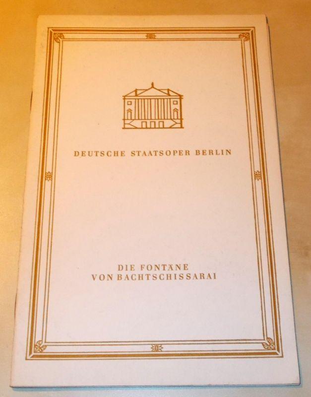 Deutsche Staatsoper Berlin, Boris Assafjew, Claus Schulz, Galina Ulanowa, Ines Nicolai Programmheft Die Fontäne von Bachtschissarai. Ballett von Boris Assafjew 1970