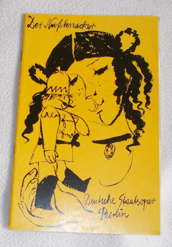 Deutsche Staatsoper Berlin, Ines Nicolai, Gertrud Zucker, Christine Stromberg ( Figurinen ) Programmheft Der Nußknacker. Ballett in 2 Akten. Premiere 22. Dezember 1973