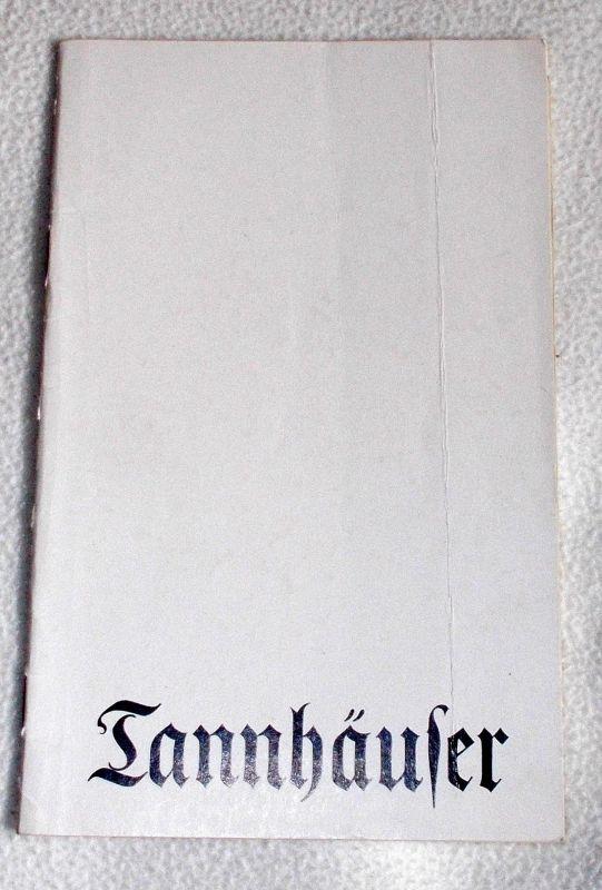 Deutsche Staatsoper Berlin, Walter Rösler, Wolfgang Jerzak, Rolf Kanzler Programmheft Tannhäuser und Der Sängerkrieg auf der Wartburg. Premiere 22.Dezember 1977