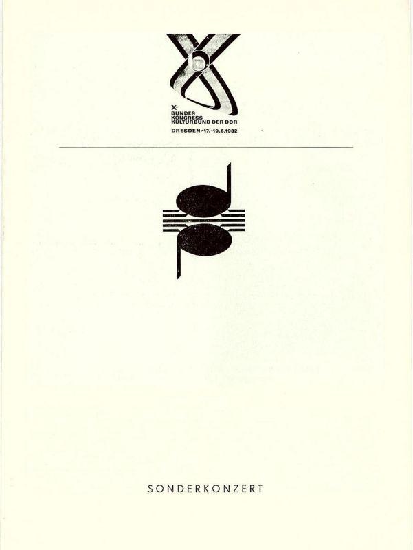Dresdner Philharmoniker, Dieter Härtwig, Herbert Kegel Programmheft Sonderkonzert X. Bundeskongress Kulturbund der DDR Dresden 17.-19.6.1982