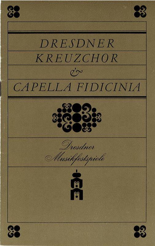 Kulturpalast Dresden, Werner Matschke, Ekkehard Walter, Wolfgang Grösel Programmheft Dresdner Kreuzchor - Capella Fidicinia. Dresdner Musikfestspiele 1983