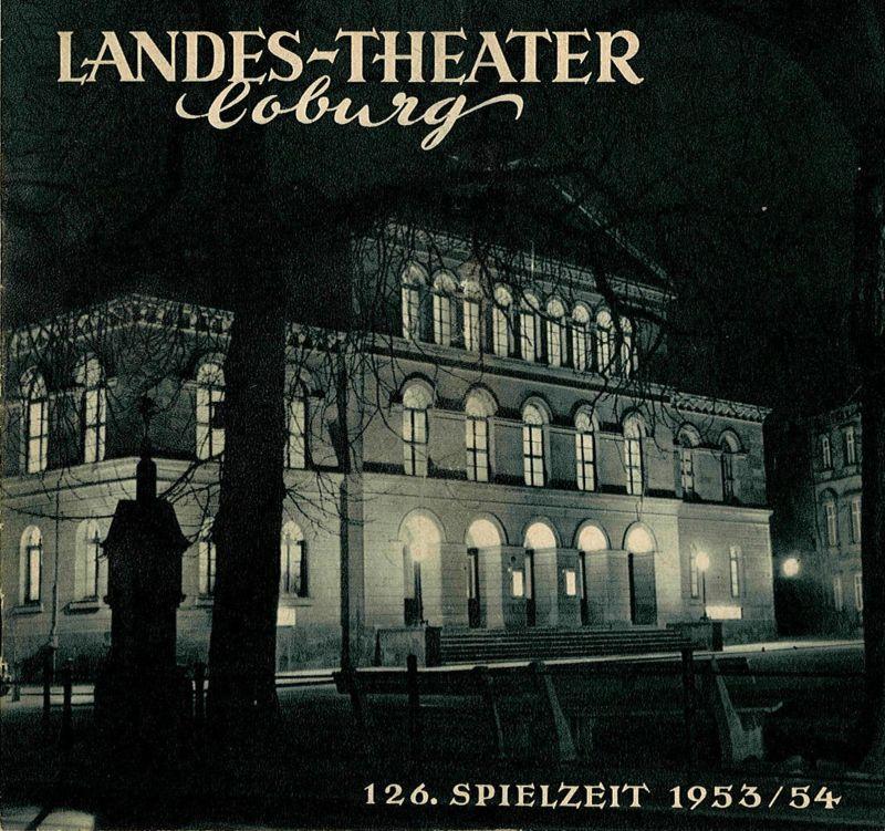 Landes-Theater Coburg, Curt Wahl Programmheft Tannhäuser und der Sängerkrieg auf der Wartburg 126. Spielzeit 1953 / 54 Heft 1