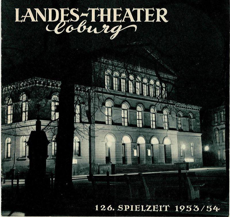 Landes-Theater Coburg, Curt Wahl Programmheft Saison in Salzburg ( Salzburger Nockerln ) 126. Spielzeit 1953 / 54 Heft 18