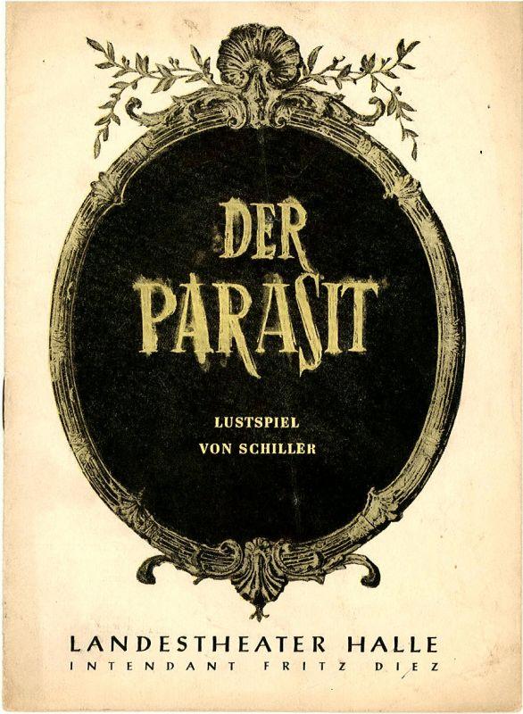 Landestheater Sachsen-Anhalt, Halle, Fritz Diez, Reinhard Mieke Programmheft Der Parasit. Spielzeit 1954 / 55 Nr. 13