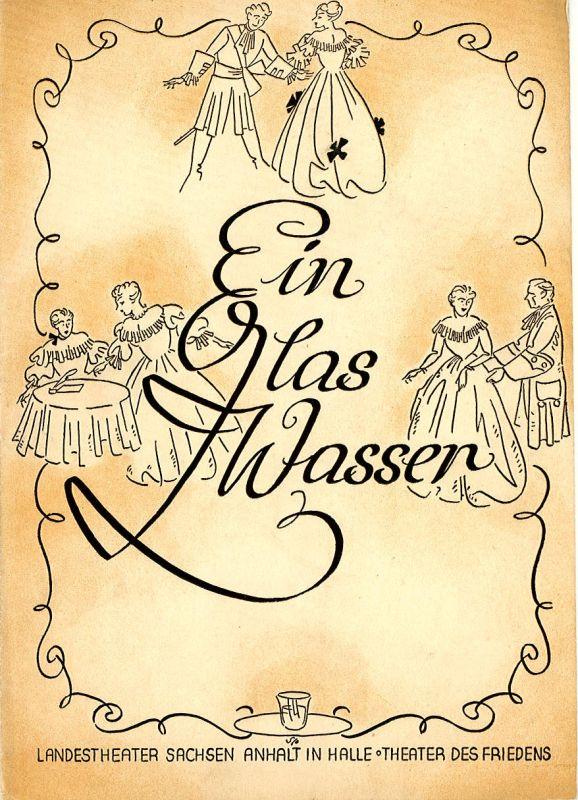 Landestheater Sachsen-Anhalt in Halle, Theater des Friedens Programmheft Ein Glas Wasser. Spielzeit 1955 / 56 Nr. 16, S. 175-186
