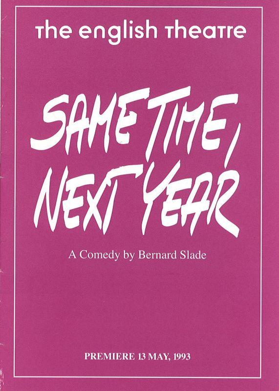 The english Theatre, Clifford Dean, Robert Rumpf Programmheft Same Time, Next Year by Bernard Slade. Premiere 13 May 1993