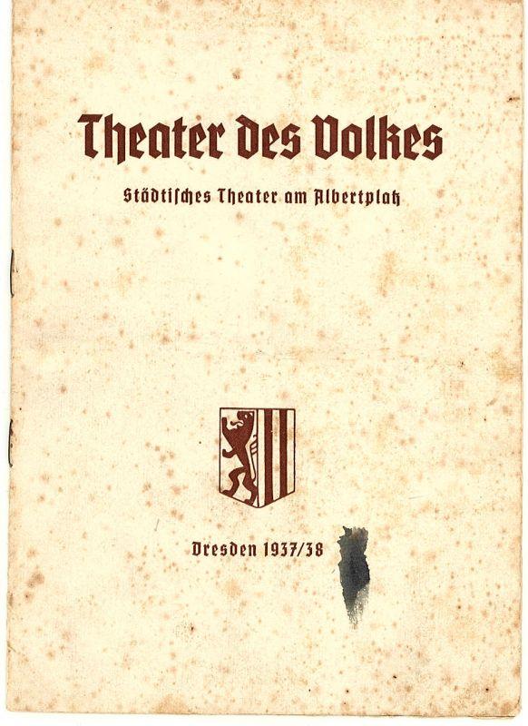 Theater des Volkes, Städtisches Theater am Albertplatz, Dresden, Max Eckhardt Programmheft Der lustige Krieg. Operette von Johann Strauß