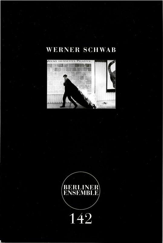 Berliner Ensemble, Theater am Schiffbauerdamm Programmheft DIE PRÄSIDENTINNEN. Drei Szenen von Werner Schwab. Programmheft 142 Premiere 12. Januar 2013