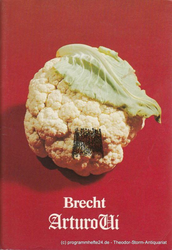 Renaissance-Theater Berlin, Heribert Sasse, Knut Boeser, Claudia Rinne Programmheft Der aufhaltsame Aufstieg des Arturo Ui. Heft 4 Spielzeit 1982/83