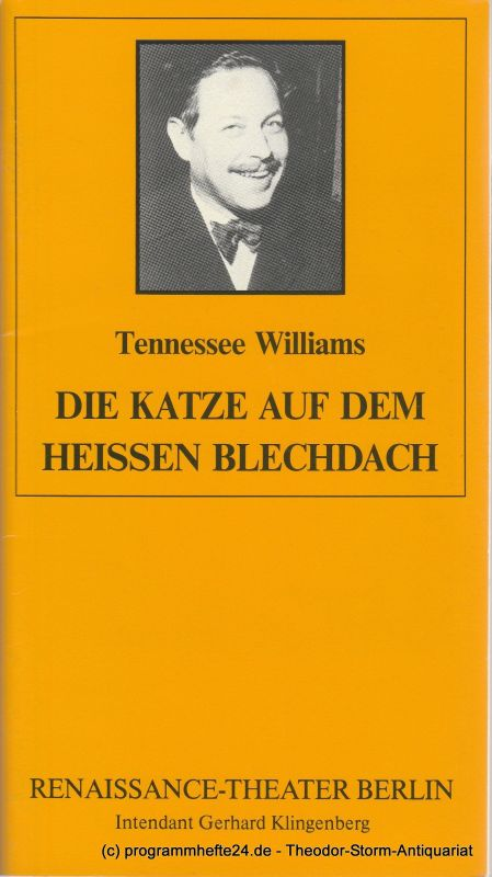 Renaissance-Theater Berlin, Gerhard Klingenberg, Lothar Ruff Programmheft Die Katze auf dem heissen Blechdach. Heft 3, 16. März 1991