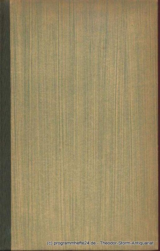 Goethe Johann Wolfgang Wilhelm Meisters Lehrjahre. Sechstes bis achtes Buch. Das Märchen. Novelle. Goethes Werke. Herausgegeben von Ernst Merian-Genast. Achter Band. Birkhäuser Klassiker 34
