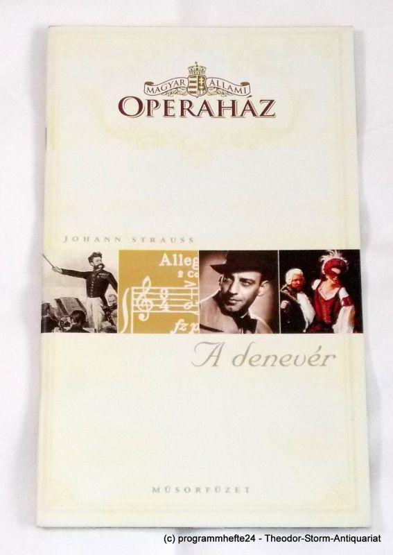 Magyar Allami Operahaz, Szasz Andrea Programmheft A Denever ( Die Fledermaus ) Ungarische Staatsoper Budapest 2002