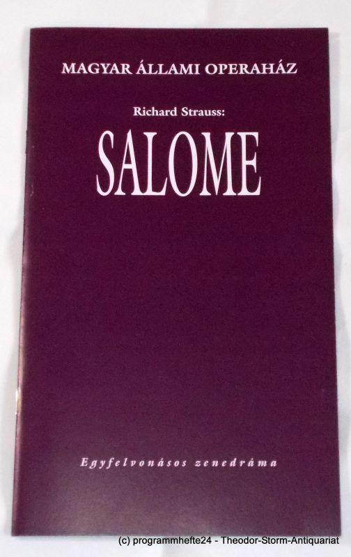 Magyar Allami Operahaz Programmheft SALOME von Richard Strauss. Ungarische Staatsoper Budapest 2004