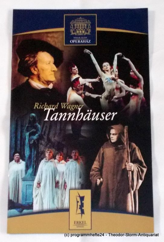 Magyar Allami Operahaz, Erkel Szinhaz Programmheft TANNHÄUSER von Richard Wagner. Ungarische Staatsoper Budapest 2003