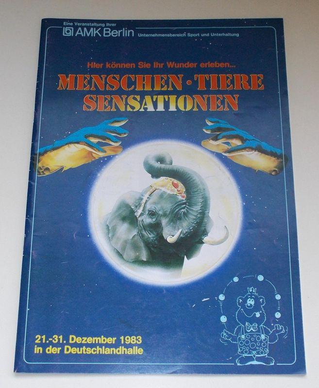 AMK Berlin, Helmut Tietze Programmheft Menschen Tiere Sensationen. 21.-31. Dezember 1983 in der Deutschlandhalle