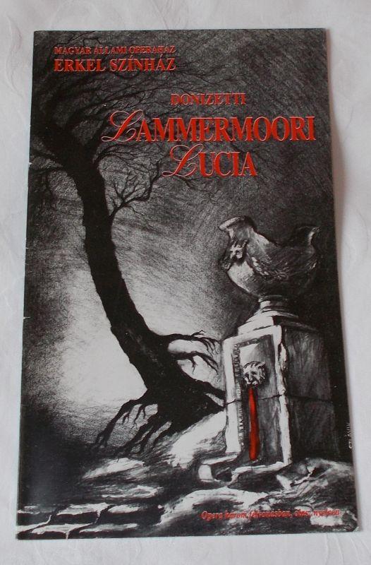 Magyar Allami Operahaz, Erkel Szinhaz Programmheft Lammermoori Lucia - Lucia di Lammermoor