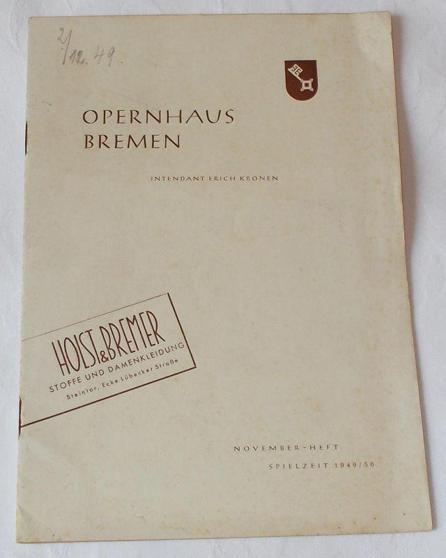 Opernhaus Bremen, Erich Kronen Programmheft Tannhäuser und der Sängerkrieg auf der Wartburg. Spielzeit 1949 / 50 0