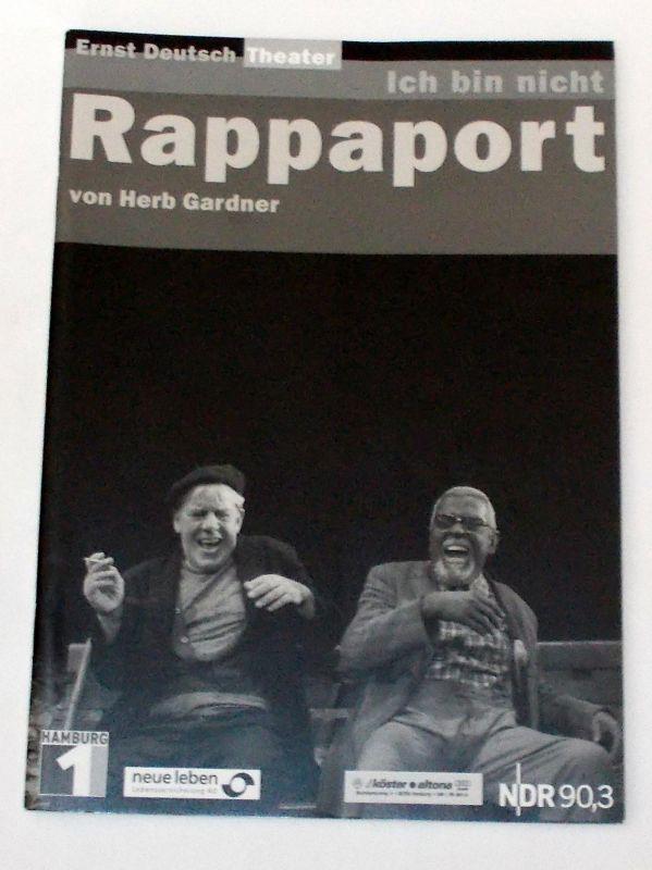 Ernst Deutsch Theater, Isabella Vertes-Schütter, Jens-Peter Löwendorf Programmheft Ich bin nicht Rappaport von Herb Gardner. Premiere 15. Januar 2004