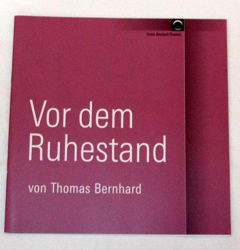 Ernst Deutsch Theater, Volker Lechtenbrink Programmheft Vor dem Ruhestand von Thomas Bernhard. Premiere 12. Januar 2006