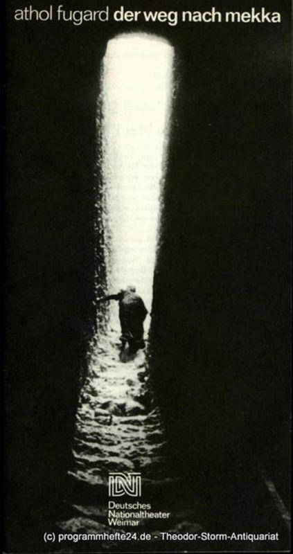 Deutsches Nationaltheater Weimar, Gert Beinemann, Sigrid Busch, Sibylle Tröster, Hans-Jürgen Keßler Programmheft Der Weg nach Mekka ( The Road to Mecca ) von Athol Fugard