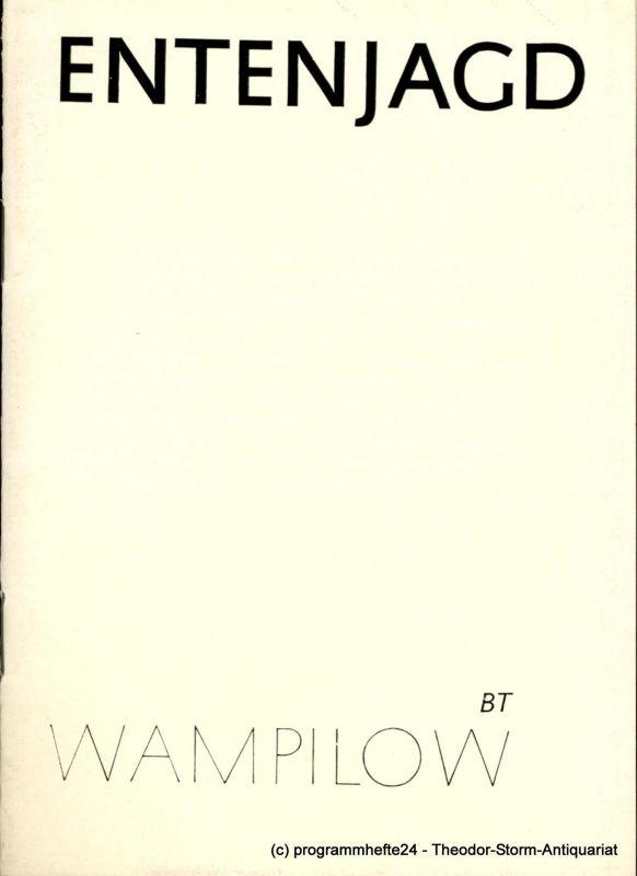 Brandenburger Theater, Joachim Pollok, Hans-D. Rössler, Ulrich Götte Programmheft Entenjagd. Premiere 12. Juni 1982. Heft 12 der Spielzeit 1982
