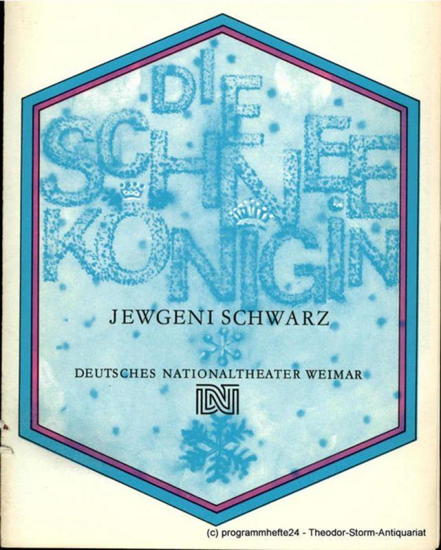 Deutsches Nationaltheater Weimar, Frietz Wendrich, Sibylle Tröster, Hans-Jürgen Keßler Programmheft DIE SCHNEEKÖNIGIN. Heft 3 der Spielzeit 1987 / 88